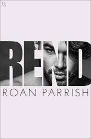 Rend Riven 2 By Roan Parrish