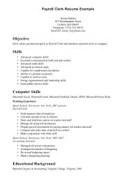 Payroll Resume Clerk Corol Lyfeline Co Fantastic Templates Manager