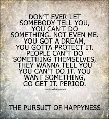 Pursuit Of Dreams Quotes Best of 24 Best Quotes Images On Pinterest Thoughts Bedrooms And Cute Quotes