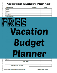 vacation budget planner free vacation budget planner printable png