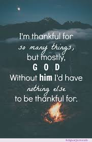 Quotes About Being Thankful Extraordinary Quotes About Being Thankful To God 48 Quotes