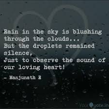 Rain Quotes Classy Rain In The Sky Is Blushi Quotes Writings By Manjunath R