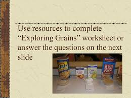 Grains Chapter 32 Grains include all plants in the grass family ...