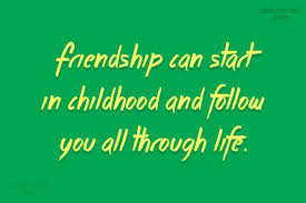 Childhood Friends Quotes Amazing Images With Quotes 48 Quotes Page 48 CoolNSmart