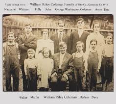 Ancestors and Family of Bo & Mary Lou Hagen William Riley Coleman