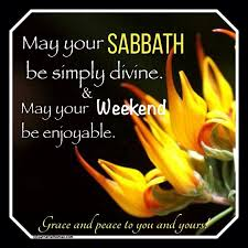 Pin By Roschelle On Daily Prayers Happy Sabbath Sabbath Sabbath