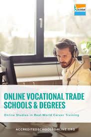 Trade Schools Online Online Vocational Trade Schools Online Colleges Pinterest