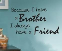Humorous Quotes About Brothers. QuotesGram
