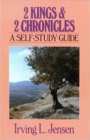 Second Kings Chronicles Jensen Bible Self Study Guide