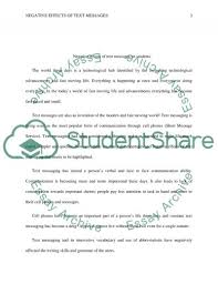 negative effects of text messaging on students essay negative effects of text messaging on students essay example