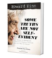 some truths are not self evident the nation zinn