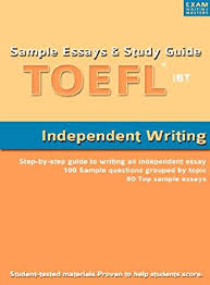 com sample essays and study guide for toefl ibt  com sample essays and study guide for toefl ibt independent writing ebook exam writing masters kindle store
