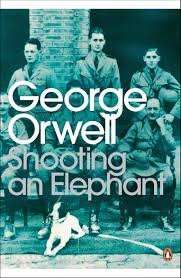 shooting an elephant george orwell com books