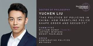 "Northwestern Political Science on Twitter: ""Our next praiseworthy graduate  is Yuchen Liu (@LiuSota), whose research interests include policing and  state-society relations with emphasis on Chinese politics. Congratulations  Dr. Liu! 🎉… https://t.co ..."