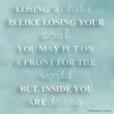 Loss Of A Child Quotes Interesting Quotes About Lost Child 48 Quotes