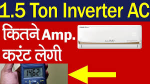 Ac Compressor Amperage Chart What Is The Starting And Full Load Current Of A 1 5 Ton Split Inverter Ac In Hindi Urdu