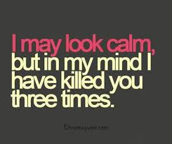 Funniest Quotes Inspiration Funny Sayings About Life 'My Mind Always Killed Three Times