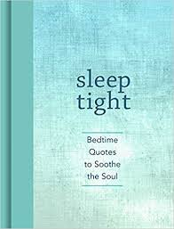 Bedtime Quotes Enchanting Sleep Tight Bedtime Quotes To Soothe The Soul Andrews McMeel