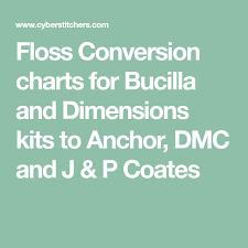Conversion Chart Anchor To Dmc Floss Conversion Charts For Bucilla And Dimensions Kits To