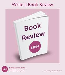 How To Write A Good Book Review Write A Book Review Share Your Thoughts Mbm