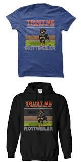 Rottweiler 8211 Trust Me 8211 Im Faster Crazy Dog
