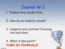 Journal W 2 1 Explain How Clouds Form 2 How Do We Classify Clouds