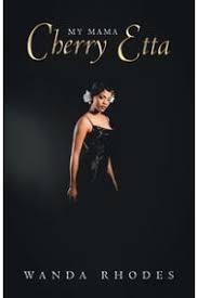 楽天Kobo電子書籍ストア: My Mama Cherry Etta - Wanda Rhodes - 9781532051593