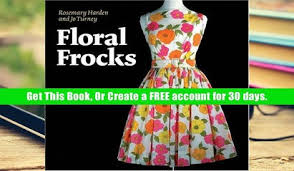 get full now you see it and other essays on design full access trial floral frocks the floral printed dress from 1900 to today full access