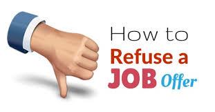 how to decline a job offer how to refuse a job offer from a recruiter politely best tips