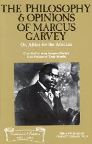 the philosophy and opinions of marcus garvey or africa for the  896069
