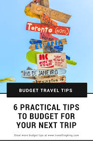How To Budget For A Trip 6 Practical Tips To Budget For Your Next Trip