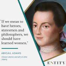 Abigail Adams Quotes Stunning 48 Abigail Adams Quotes To Remind You Of The Power Of Your Words
