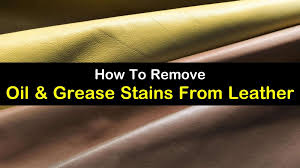 how to remove oil stains from leather titleimg1