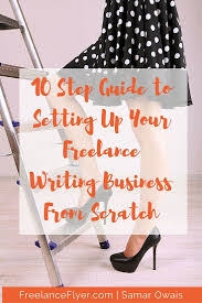 17 best images about lance flyer shorts you 10 step guide to setting up your lance writing business for success from day one
