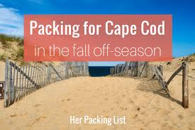 Packing List And Travel Tips For Cape Cod In The Fall  Her Weather Cape Cod October