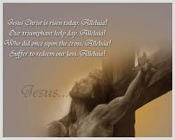 Easter Christian Quotes Best Of Jesus Christ Is Risen Today Alleluia Pictures Photos And Images