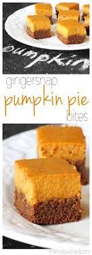 gingersnap pumpkin pie bites bite sized pumpkin deliciousness
