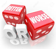 better or worse words on two red dice to illustrate gambling better or worse words on two red dice to illustrate gambling on an opportunity to improve
