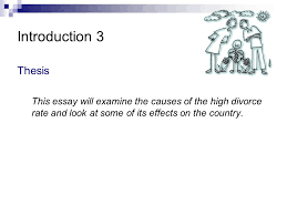 divorce in the uae causes and effects ppt video online  4 introduction 3 thesis this essay will examine the causes