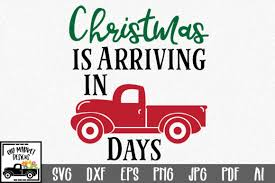 The home for christmas svg collection contains elegant 3d projects to decorate your home over the fe. Christmas Countdown Cut File Christmas Truck Graphic By Oldmarketdesigns Creative Fabrica