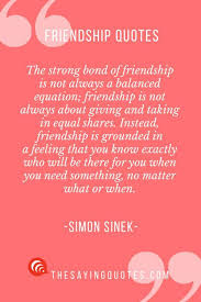 40 Best Friendship Quotes With Beautiful Images Friends Inspiration Quotes About Close Friendship Bonds