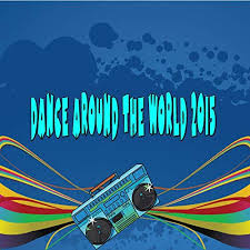 Amazon World Music Charts Dance Around The World 2015 All Music Charts By Various