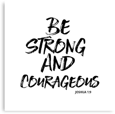 Be Strong And Courageous Quotes Amazing Be Strong And Courageous Joshua 4848 Christian Quote Canvas
