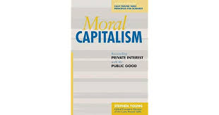 m capitalism reconciling private interest with the public good by stephen young