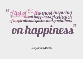 List Of Quotes Awesome A List Of 48 The Most Inspiring Quotes About HappinessA Collection