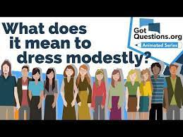 August 29, 2019 by humble magazine in editorial. What Does It Mean To Dress Modestly Gotquestions Org