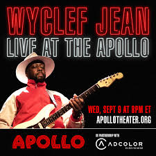 <b>Wyclef Jean</b> Live at the Apollo, in partnership with ADCOLOR