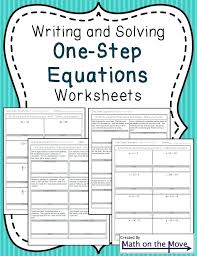 four worksheets practicing writing and solving one step equations all operations word problems included solve two