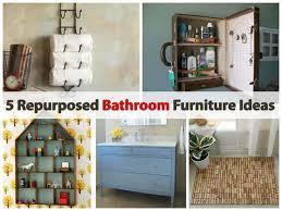 repurposed furniture ideas. 5-Repurposed-Bathroom-Furniture-Ideas Repurposed Furniture Ideas