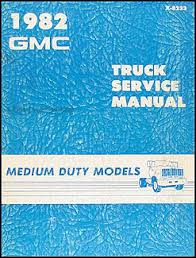 1982 chevrolet and gmc medium duty c50 c60 c70 gas wiring diagram 1982 gmc medium duty truck repair shop manual original 4500 through 7000